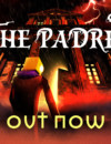 The Padre is out now