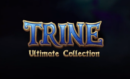 Trine: Ultimate collection announced
