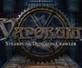 Vaporum – Will be released this week!