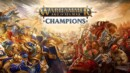 Warhammer Age of Sigmar: Champions – Review