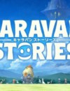 Free MMORPG Caravan Stories coming to PS4 in North America