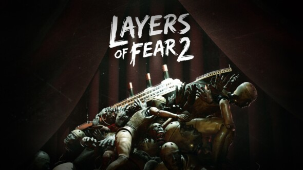 Layers of Fear 2 – Released today!