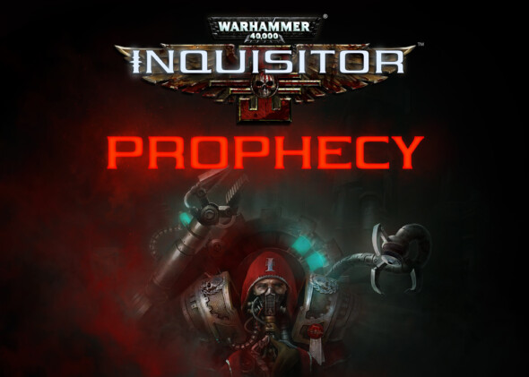 Warhammer 40,000: Inquisitor – Prophecy announcement