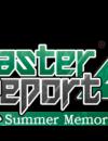 Disaster Report 4: Summer Memories announcement trailer
