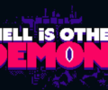 Hell is Other Demons – Review