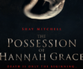 The Possession of Hannah Grace (Blu-ray) – Movie Review