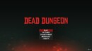 Dead Dungeon – Review