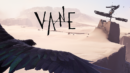 Vane (PC) – Review