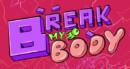 Break my body – Review