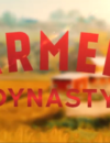Farmer's Dynasty –  New gameplay trailer released!