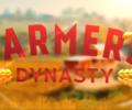 Farmer's Dynasty –  New gameplay trailer released!