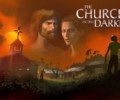 The Church in the Darkness – Out now!