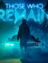 Those Who Remain is coming to PS4, Xbox One and PC