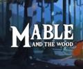 Mable and the Wood – Review