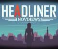 Headliner: Novinews (Switch) – Review