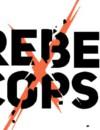 Rebel Cops – Review