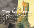 The Wanderer: Frankenstein's Creature is coming this Halloween