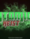 Atomic Heist – Review