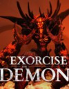 Exorcise the Demons – Review