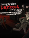 Through the Darkest of Times now available on Steam