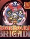 Bookbound Brigade – Review