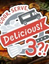 Cook, Serve, Delicious 3?! – Preview