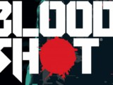 Bloodshot (VOD) – Movie Review