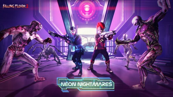 Neon Nightmares haunt Killing Floor 2 today