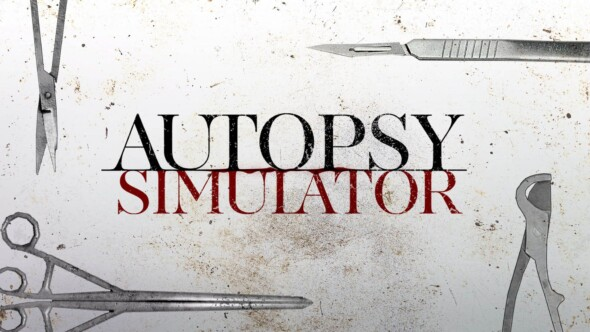 Autopsy Simulator Coming Soon To Steam