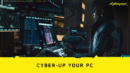 Cyber-up Your PC! A Cyberpunk 2077 Case Modding Contest
