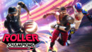 Roller Champions – Preview