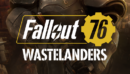 Fallout 76: Wastelanders DLC – Review