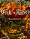 Deck of Ashes – Review