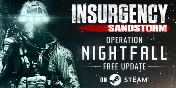 Insurgency: Sandstorm launches a new trailer to celebrate the game's biggest free update Operation: Nightfall