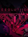 Resolutiion – Review