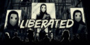 Liberated – Review