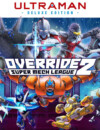 Override 2: Super Mech League – Ultraman Deluxe Edition announced!