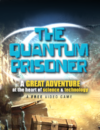 The Quantum Prisoner goes international