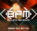 BPM: Bullets per Minute – Review