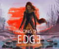 Along the Edge – Review