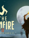 The Bonfire 2: Uncharted Shores – Review