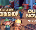 Little Big Workshop released on Stadia