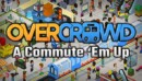 Overcrowd: A Commute 'Em Up – Review