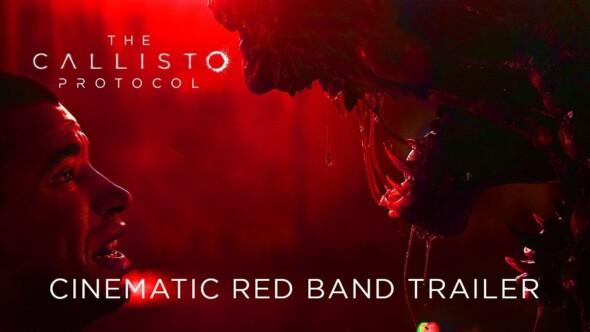 The Callisto Protocol Reveals Red Band Cinematic Trailer