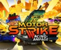 Motor Strike: Racing Rampage – Preview
