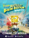 SpongeBob's Battle for Bikini Bottom – Rehydrated coming to your phone the 21st of January