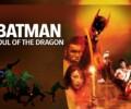 Batman: Soul of the Dragon (DVD) – Movie Review