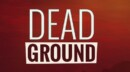 Dead Ground – Review