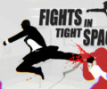 Fights in Tight Spaces – Review