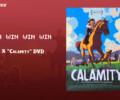 Contest: 2x Calamity DVD